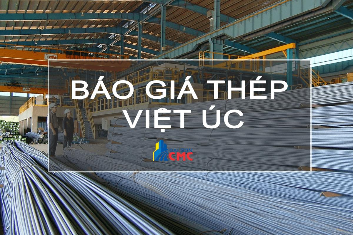 Bảng báo giá thép Việt Úc mới nhất cập nhật hôm nay
