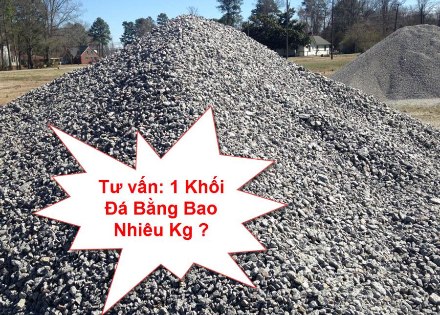 1 khối đá bằng bao nhiêu kg ?