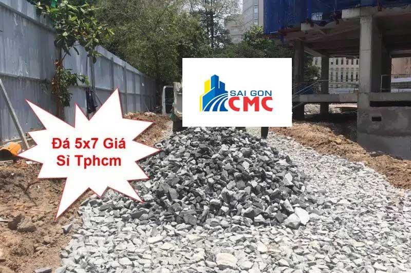 Đá 5×7 giá rẻ tại tphcm được Sài Gòn CMC cung cấp tận công trình